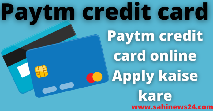 Paytm credit card online Apply kaise kare